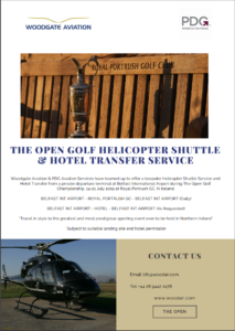 Helicopter Shuttle from Woodgate Aviation to The Open, Royal Portrush